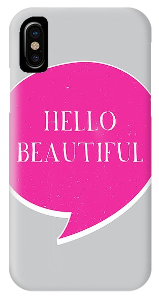 Thought iPhone Case - Hello Beautiful by Samuel Whitton