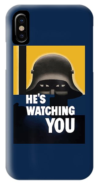 World War Two iPhone Case - He's Watching You - Ww2 by War Is Hell Store