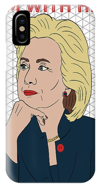 Hillary Clinton iPhone Case - Hillary Clinton I'm With Her by Nicole Wilson