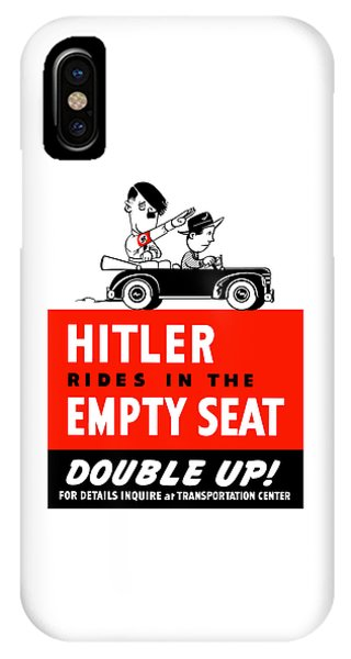 World War Two iPhone Case - Hitler Rides In The Empty Seat by War Is Hell Store