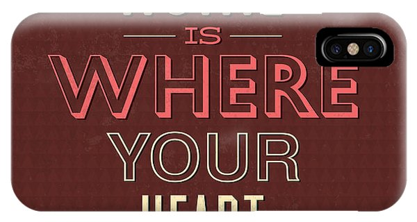 Fun iPhone Case - Home Is Were Your Heart Is by Naxart Studio