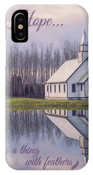 Hope Is A Thing With Feathers - Inspirational Art IPhone Case