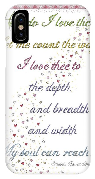 How Do I Love Thee? IPhone Case