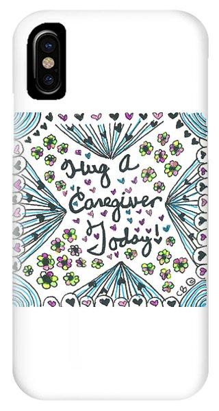 Hug A Caregiver IPhone Case