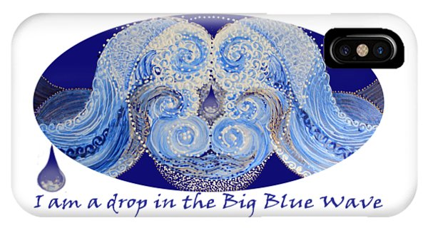 IPhone Case featuring the painting I Am A Drop In The Big Blue Wave by Kym Nicolas