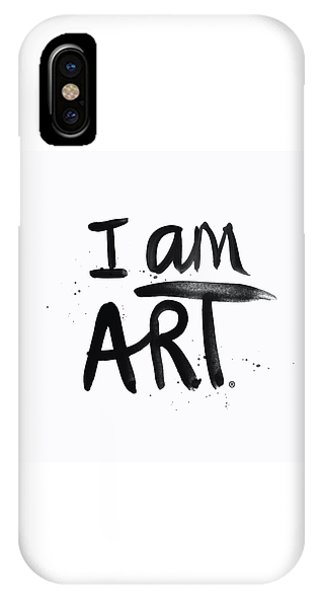 Calligraphy iPhone Case - I Am Art Black Ink - Art By Linda Woods by Linda Woods
