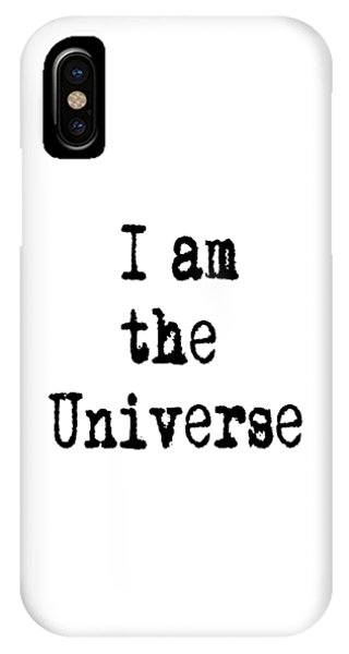 I Am The Universe - Cosmic Universe Quotes IPhone Case