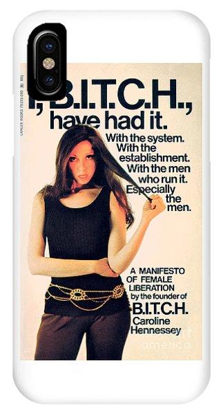 I, Bitch IPhone Case