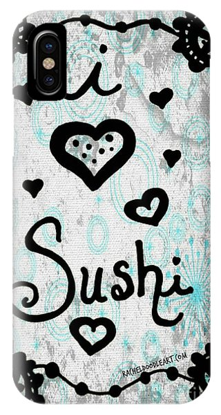 I Heart Sushi IPhone Case