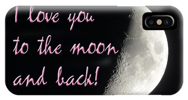 I Love You To The Moon Pink IPhone Case