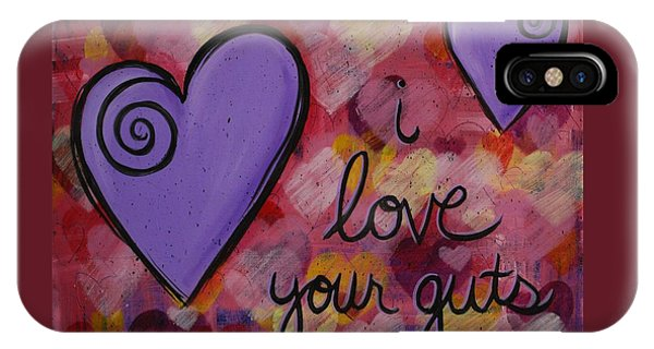 I Love Your Guts IPhone Case