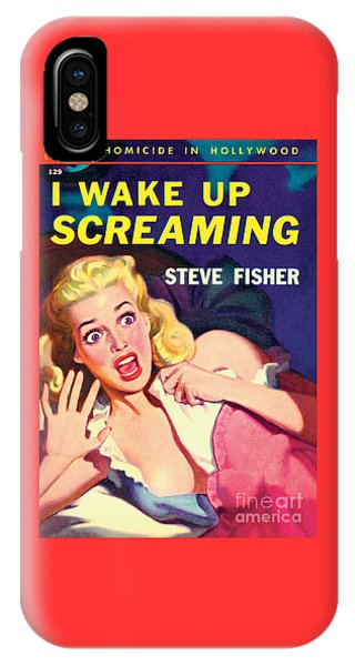 I Wake Up Screaming IPhone Case