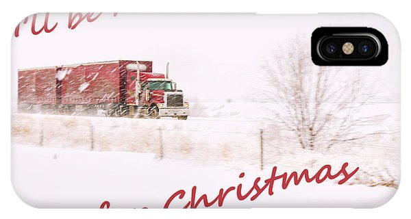 Trucking iPhone Case - I'll Be Home For Christmas 2 by Theresa Tahara