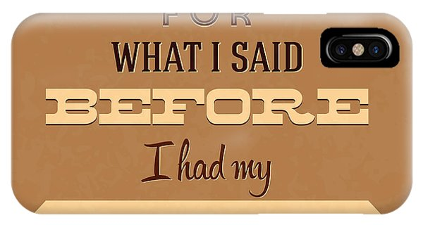 Laugh iPhone Case - I'm Sorry For What I Said Before Coffee by Naxart Studio