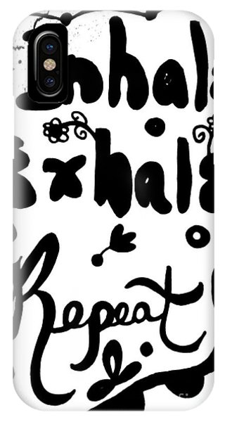 Inhale Exhale Repeat IPhone Case
