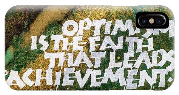 Inspirational Saying Optimism IPhone Case