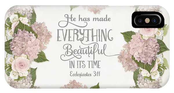 Cosmetic iPhone Case - Inspirational Scripture - Everything Beautiful Pink Hydrangeas And Roses by Audrey Jeanne Roberts