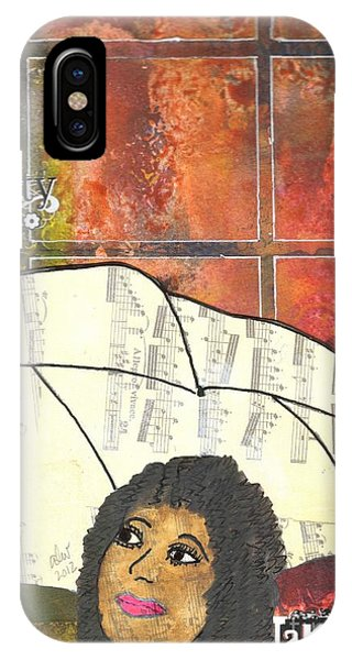 Into Every Life Some Rain Must Fall... Sing Anyway IPhone Case