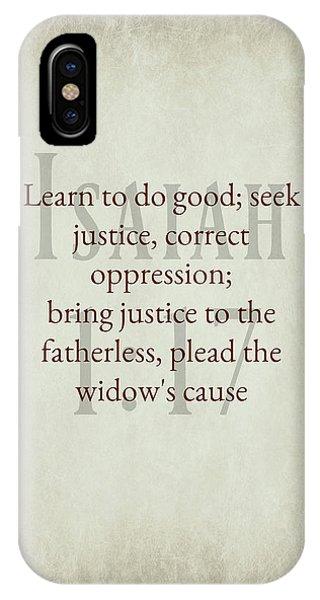 Isaiah 1 17 IPhone Case