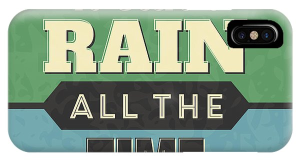 Achievement iPhone Case - It Can't Rain All The Time by Naxart Studio