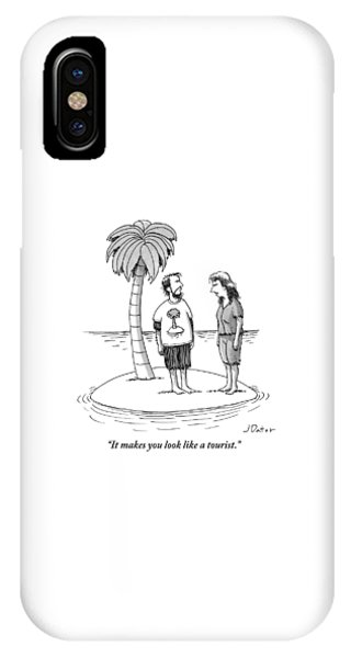 It Makes You Look Like A Tourist IPhone Case