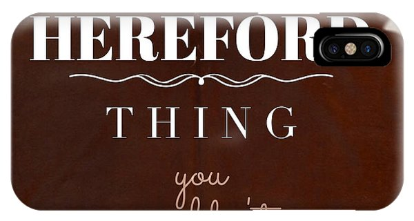 It's A Hereford Thing You Wouldn't Understand IPhone Case