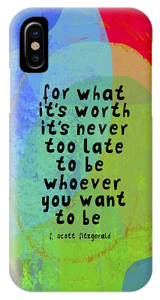 It's Never Too Late IPhone Case