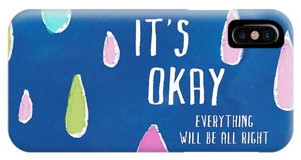 It's Okay IPhone Case