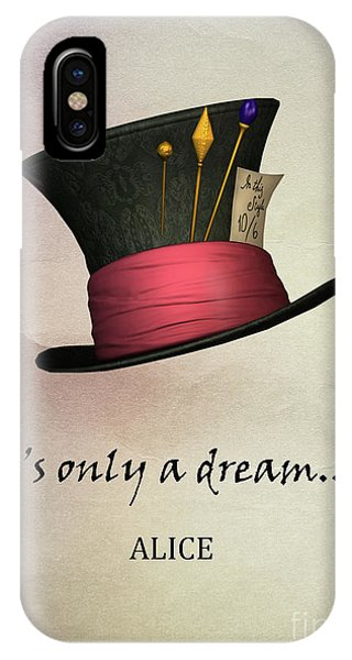 Alice In Wonderland iPhone Case - It's Only  A Dream by Juli Scalzi