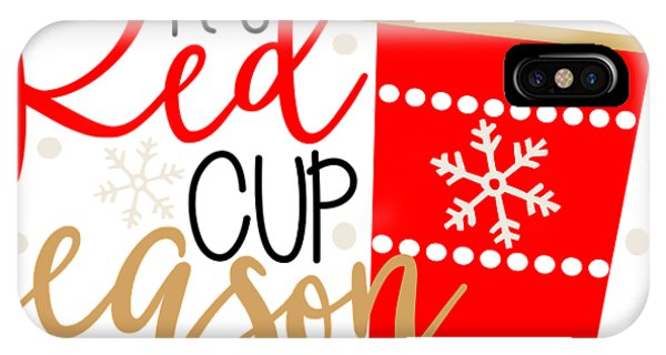 Holiday iPhone Case - It's Red Cup Season by Cindy Thomas