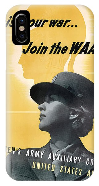 Army iPhone Case - Join The Waac - Women's Army Auxiliary Corps by War Is Hell Store