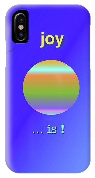 iPhone Case - Joy  Is by Jack Eadon