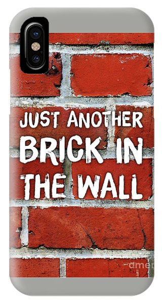 Bricks iPhone Case - Just Another Brick In The Wall by Esoterica Art Agency