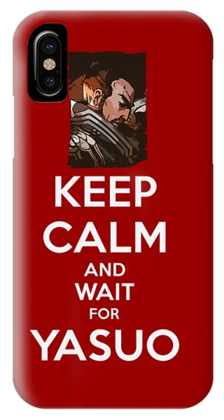 Nerd iPhone Case - Keep Calm And Wait For Yasuo by Dusan Naumovski