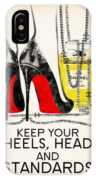 Perfume iPhone Case - Keep Your Heels Head And Standards High by Diana Van