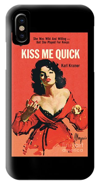 Kiss Me Quick IPhone Case