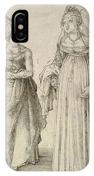 Albrecht Durer iPhone Case - Lady In Venetian Dress Contrasted With A Nuremberg Hausfrau by Albrecht Durer