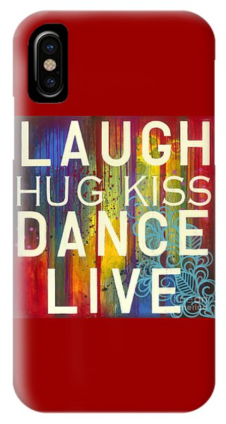 IPhone Case featuring the painting Laugh Hug Kiss Dance Live by Carla Bank
