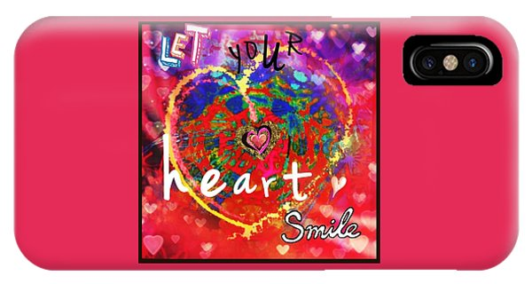 Let Your Heart Smile IPhone Case