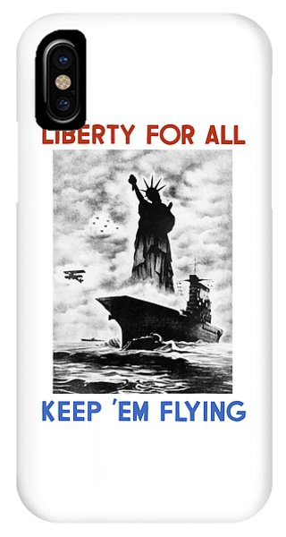Statue Of Liberty iPhone Case - Liberty For All -- Keep 'em Flying  by War Is Hell Store
