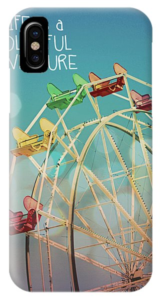 Fair iPhone Case - Life Is A Colorful Adventure by Linda Woods