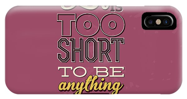 Laugh iPhone Case - Life Is Too Short by Naxart Studio
