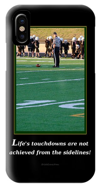 Life's Touchdowns IPhone Case