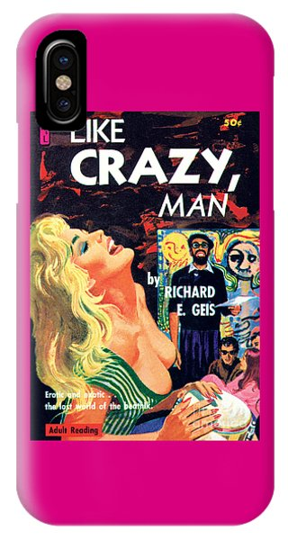 Like Crazy, Man IPhone Case