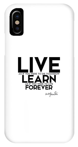 Live And Learn Forever - Gandhi IPhone Case