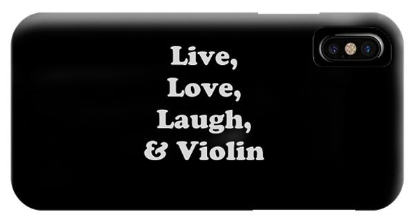 Live Love Laugh And Violin 5612.02 IPhone Case