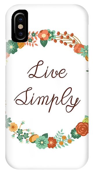 Positive iPhone Case - Live Simply Quote by Madame Memento