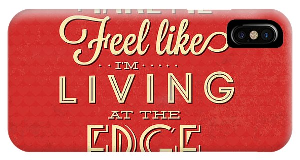 Witty iPhone Case - Living At The Edge by Naxart Studio