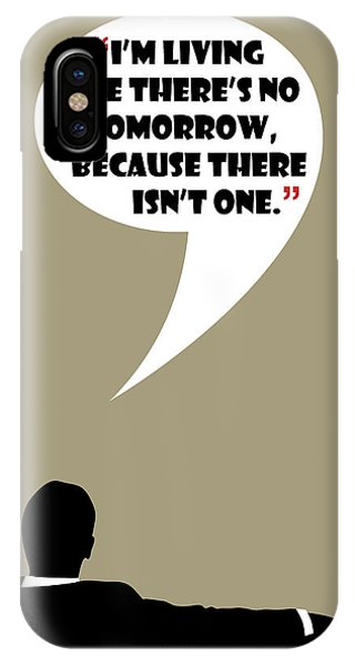 Living Like No Tomorrow - Mad Men Poster Don Draper Quote IPhone Case