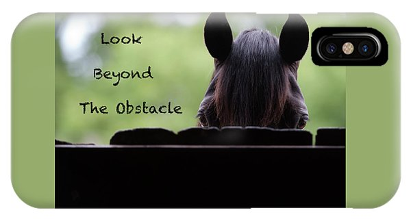 iPhone Case - Look Beyond The Obstacle by Shawn Hamilton